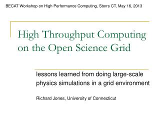 High Throughput Computing on the Open Science Grid