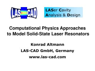 Computational Physics Approaches  to Model Solid-State Laser Resonators