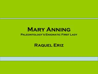 Mary Anning Paleontology's Enigmatic First Lady