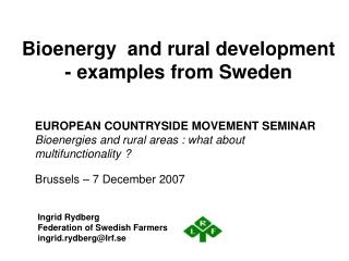 Bioenergy  and rural development - examples from Sweden