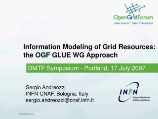 Information Modeling of Grid Resources:  the OGF GLUE WG Approach