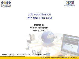 Job submission  into the LHC Grid