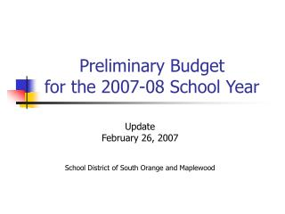 Preliminary Budget for the 2007-08 School Year