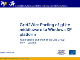 Grid2Win: Porting of gLite middleware to Windows XP platform