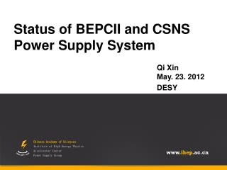 Status of BEPCII and CSNS Power Supply System
