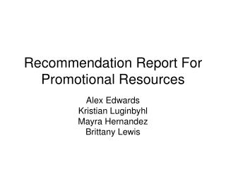 Recommendation Report For Promotional Resources