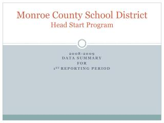 Monroe County School District Head Start Program