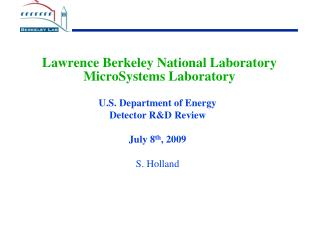 Lawrence Berkeley National Laboratory MicroSystems Laboratory