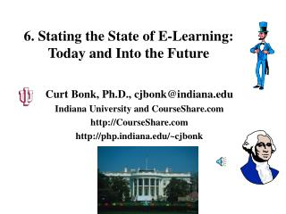 6. Stating the State of E-Learning: Today and Into the Future