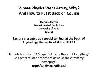 Where Physics Went Astray, Why? And How to Put it Back on Course Ramzi Suleiman