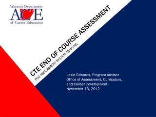 CTE end of course Assessment