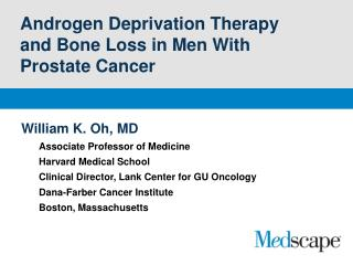 Androgen Deprivation Therapy and Bone Loss in Men With Prostate Cancer