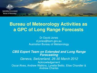 Bureau of Meteorology Activities as a GPC of Long Range Forecasts