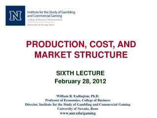 PRODUCTION, COST, AND MARKET STRUCTURE