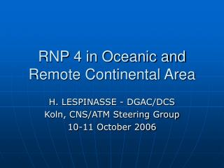 RNP 4 in Oceanic and Remote Continental Area
