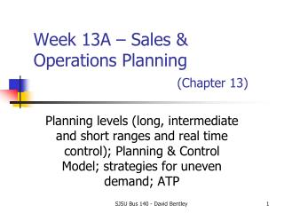 Week  13A  – Sales & Operations Planning (Chapter  13)