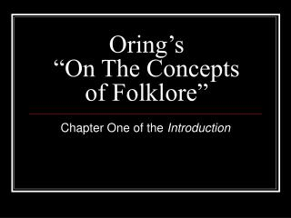 "Oring's ""On The Concepts of Folklore"""