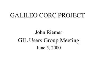 GALILEO CORC PROJECT
