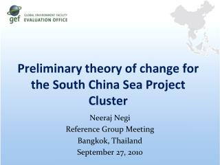 Preliminary theory of change for the South China Sea Project Cluster