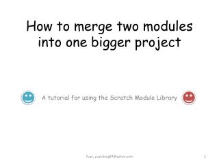 How to merge two modules into one bigger project