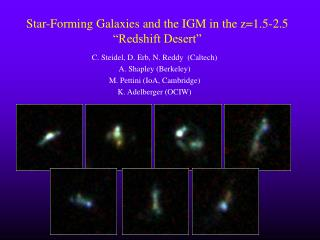 "Star-Forming Galaxies and the IGM in the z=1.5-2.5 ""Redshift Desert"""