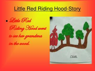 Little Red Riding Hood-Story