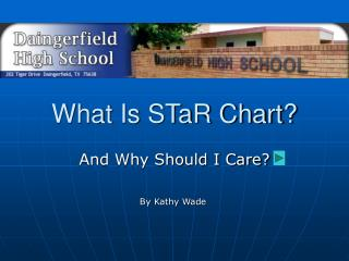 What Is STaR Chart?