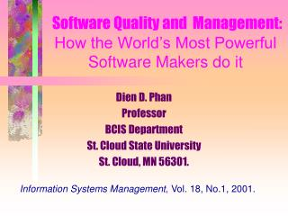 Software Quality and  Management:  How the World's Most Powerful Software Makers do it