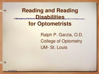 Reading and Reading Disabilities  for Optometrists