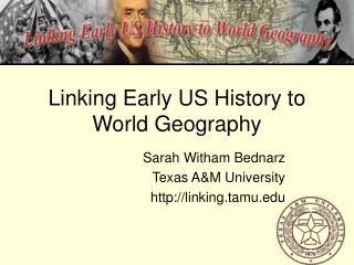Linking Early US History to World Geography