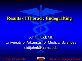 Results of Thoracic Endografting