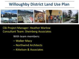 CBJ Project Manager: Heather Marlow Consultant Team: Sheinberg Associates