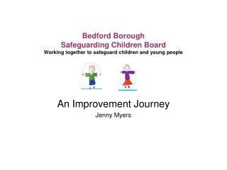 An Improvement Journey Jenny Myers