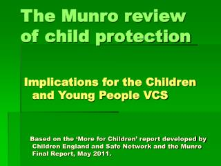 The Munro review  of child protection