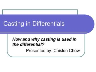 Casting in Differentials
