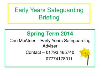 Early Years Safeguarding Briefing