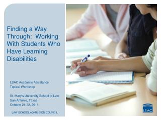 Finding a Way Through:  Working With Students Who Have Learning Disabilities