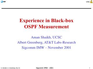 Experience in Black-box  OSPF Measurement