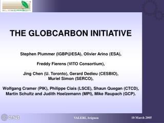 THE GLOBCARBON INITIATIVE