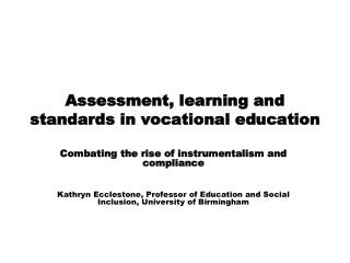 Assessment, learning and standards in vocational education