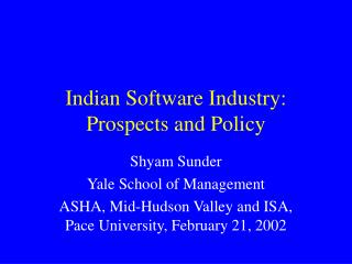 Indian Software Industry: Prospects and Policy