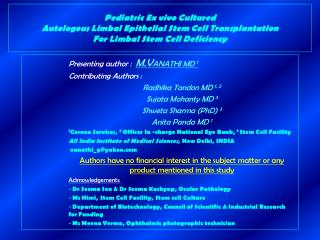 Presenting author :   M.V ANATHI MD  1 Contributing Authors :  Radhika Tandon MD  1, 2