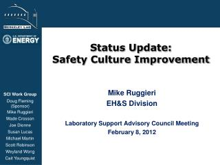 Status Update: Safety Culture Improvement