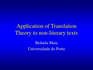 Application of Translation Theory to non-literary texts