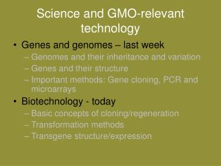 Science and GMO-relevant technology