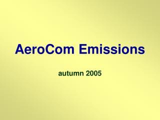 AeroCom Emissions