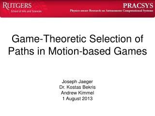 Game-Theoretic Selection of Paths in Motion-based Games