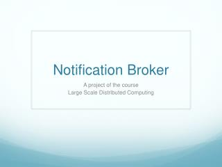 Notification  Broker