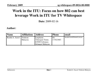 Work in the ITU: Focus on how 802 can best leverage Work in ITU for TV Whitespace