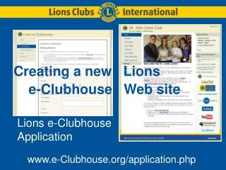 Lions e-Clubhouse Application